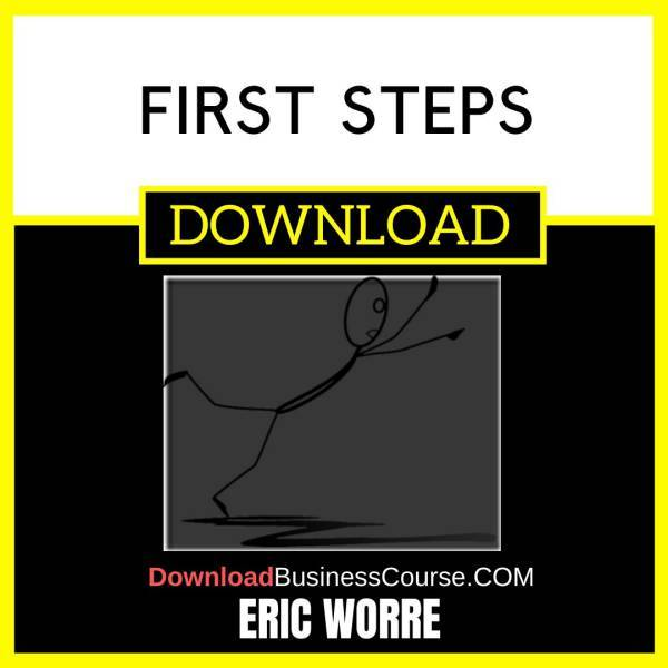 Eric Worre First Steps FREE DOWNLOAD