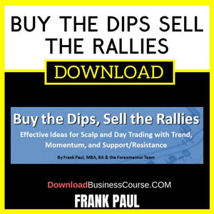 Frank Paul Buy The Dips Sell The Rallies FREE DOWNLOAD