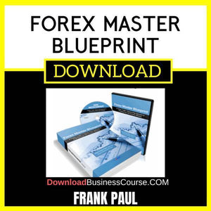 Frank Paul Forex Master Blueprint FREE DOWNLOAD