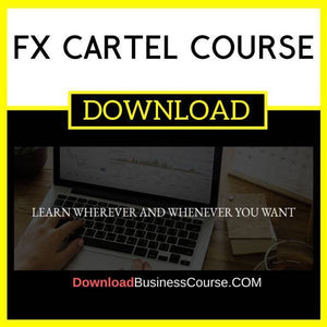Fx Cartel Course FREE DOWNLOAD