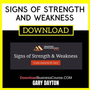 Gary Dayton Signs Of Strength And Weakness FREE DOWNLOAD