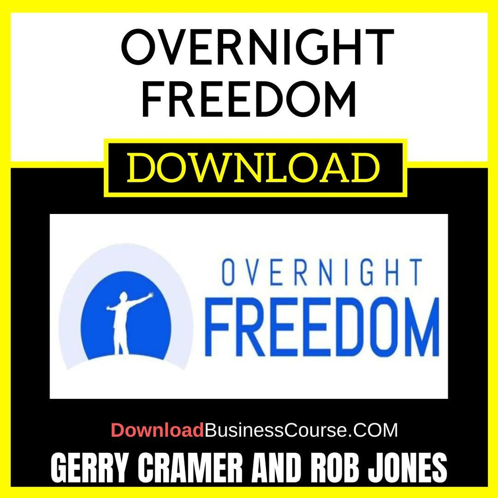 Gerry Cramer and Rob Jones Overnight Freedom FREE DOWNLOAD