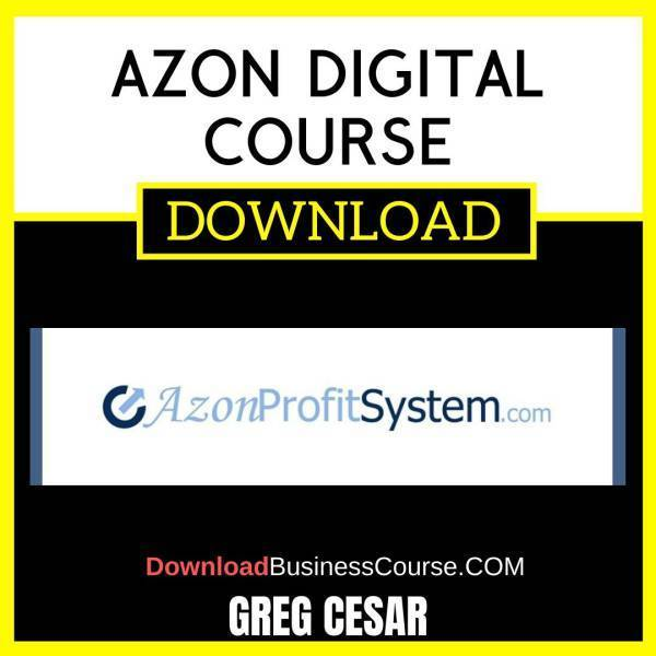 Greg Cesar Azon Digital Course FREE DOWNLOAD