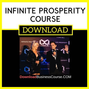 Infinite Prosperity Course FREE DOWNLOAD