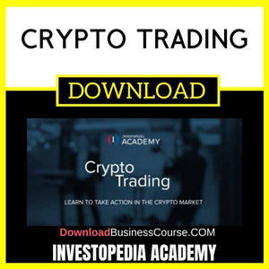 Investopedia Academy Crypto Trading FREE DOWNLOAD