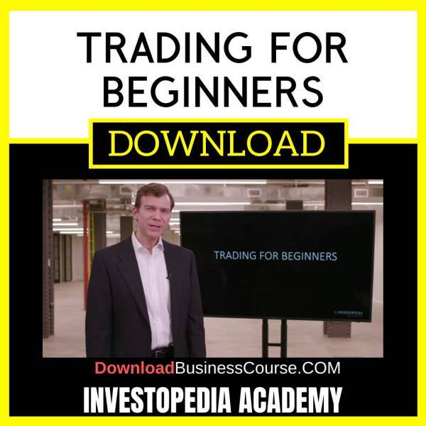 Investopedia Academy Trading For Beginners FREE DOWNLOAD