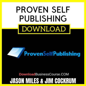 Jason Miles Jim Cockrum Proven Self Publishing FREE DOWNLOAD