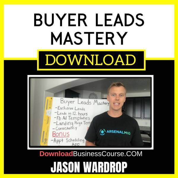 Jason Wardrop Buyer Leads Mastery FREE DOWNLOAD