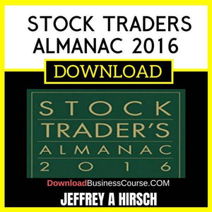 Jeffrey A Hirsch Stock Traders Almanac 2016 FREE DOWNLOAD