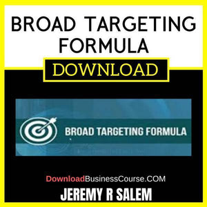 Jeremy R Salem Broad Targeting Formula FREE DOWNLOAD
