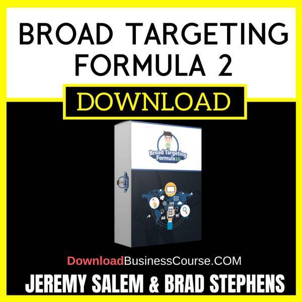 Jeremy Salem Brad Stephens Broad Targeting Formula 2 FREE DOWNLOAD