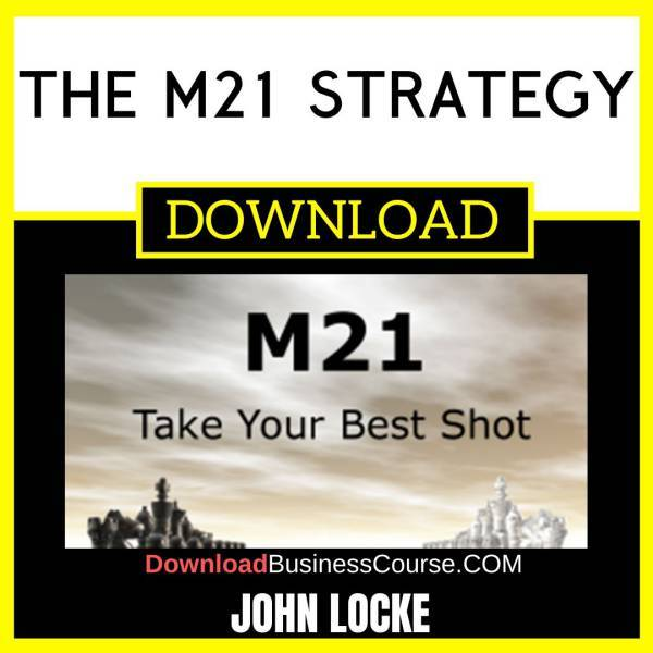 John Locke The M21 Strategy FREE DOWNLOAD