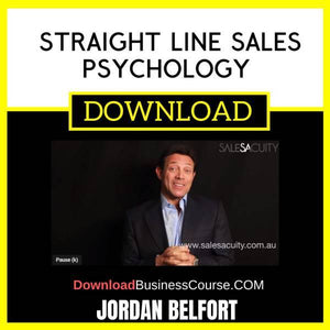 Jordan Belfort Straight Line Sales Psychology FREE DOWNLOAD