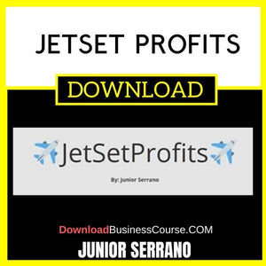 Junior Serrano Jetset Profits FREE DOWNLOAD
