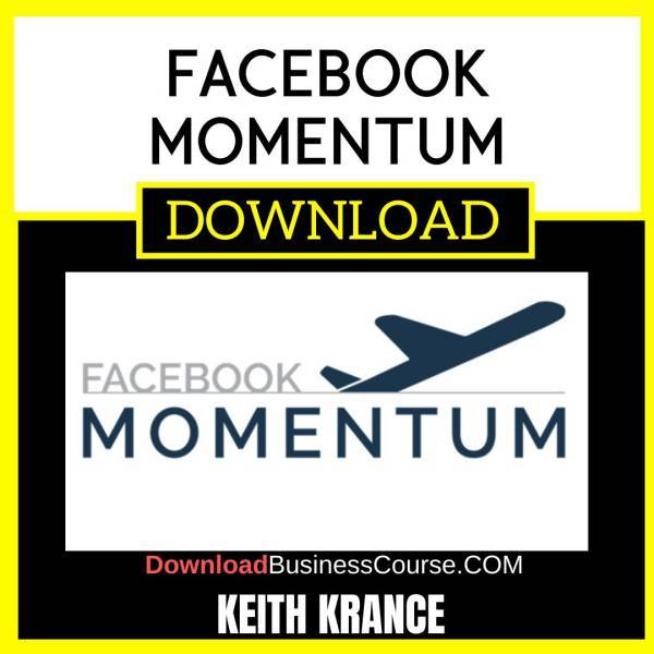 Keith Krance Facebook Momentum FREE DOWNLOAD