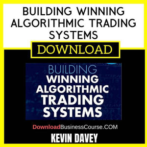Kevin Davey Building Winning Algorithmic Trading Systems FREE DOWNLOAD