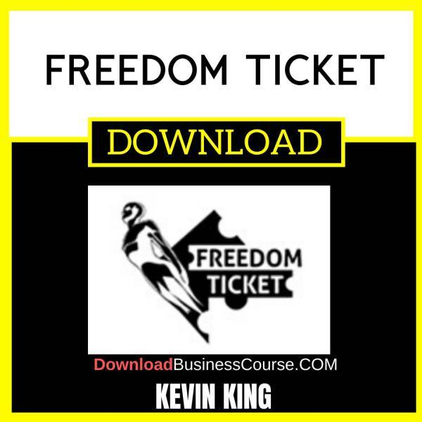 Kevin King Freedom Ticket FREE DOWNLOAD