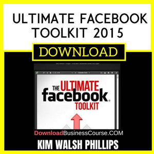 Kim Walsh Phillips Ultimate Facebook Toolkit 2015 FREE DOWNLOAD