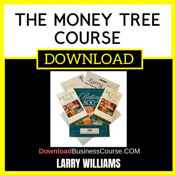 Larry Williams The Money Tree Course FREE DOWNLOAD
