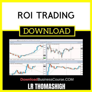 Lr Thomashigh Roi Trading FREE DOWNLOAD