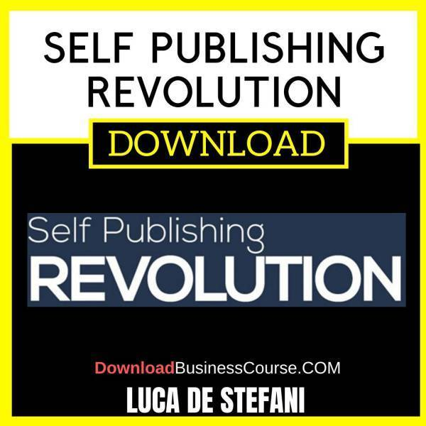 Luca De Stefani Self Publishing Revolution FREE DOWNLOAD
