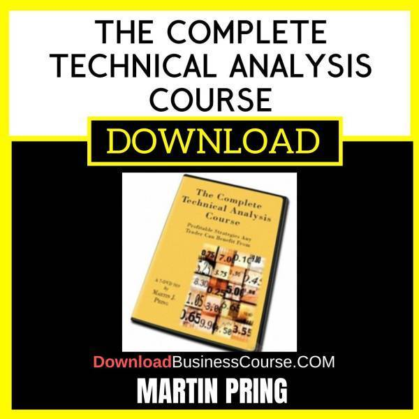 Martin Pring The Complete Technical Analysis Course FREE DOWNLOAD