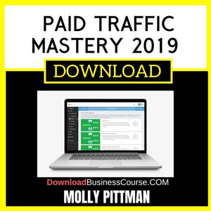 Molly Pittman Paid Traffic Mastery 2019 FREE DOWNLOAD