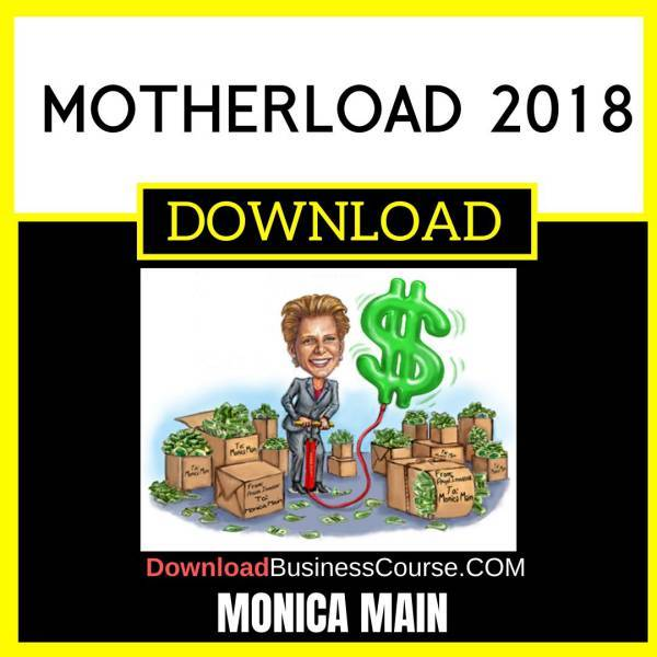 Monica Main Motherload 2018 FREE DOWNLOAD