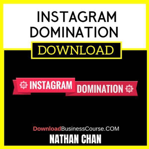 Nathan Chan Instagram Domination FREE DOWNLOAD