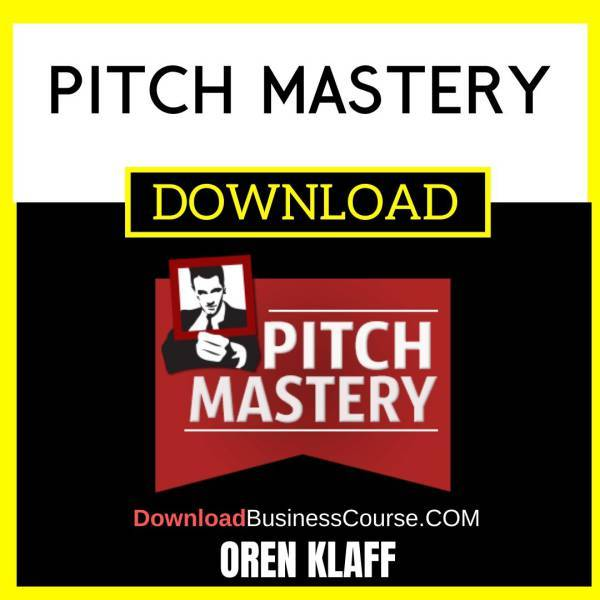 Oren Klaff Pitch Mastery FREE DOWNLOAD
