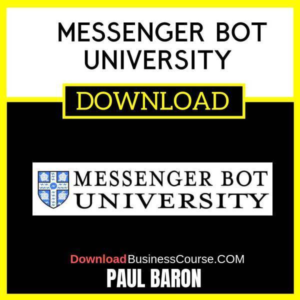 Paul Baron Messenger Bot University FREE DOWNLOAD