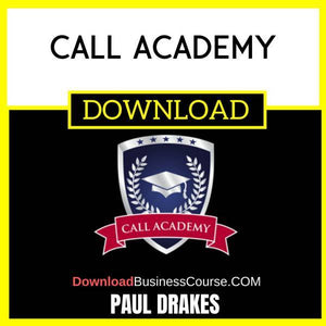 Paul Drakes Call Academy FREE DOWNLOAD