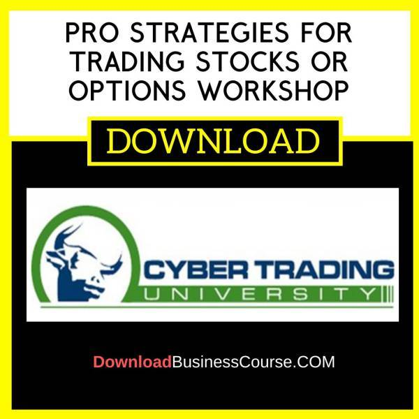 Pro Strategies For Trading Stocks Or Options Workshop FREE DOWNLOAD