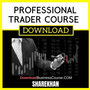 Professional Trader Course Sharekhan FREE DOWNLOAD