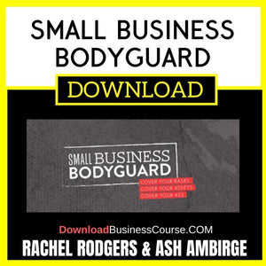 Rachel Rodgers Ash Ambirge Small Business Bodyguard FREE DOWNLOAD
