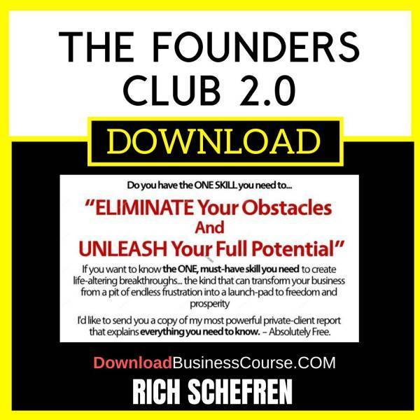 Rich Schefren The Founders Club 2.0 FREE DOWNLOAD