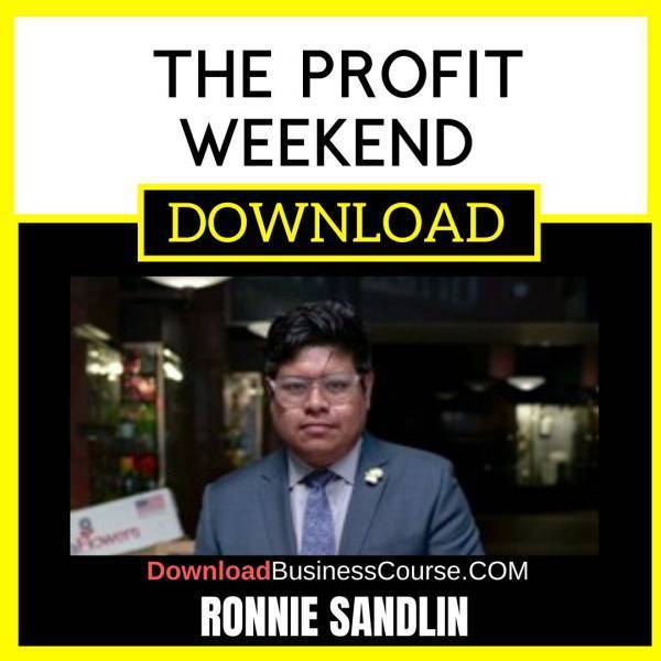 Ronnie Sandlin The Profit Weekend FREE DOWNLOAD