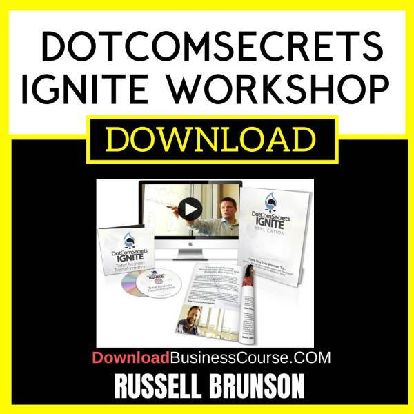 Russel Brunson Dotcomsecrets Ignite Workshop FREE DOWNLOAD