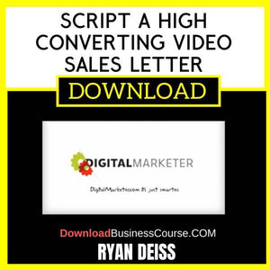 Ryan Deiss Script A High Converting Video Sales Letter FREE DOWNLOAD