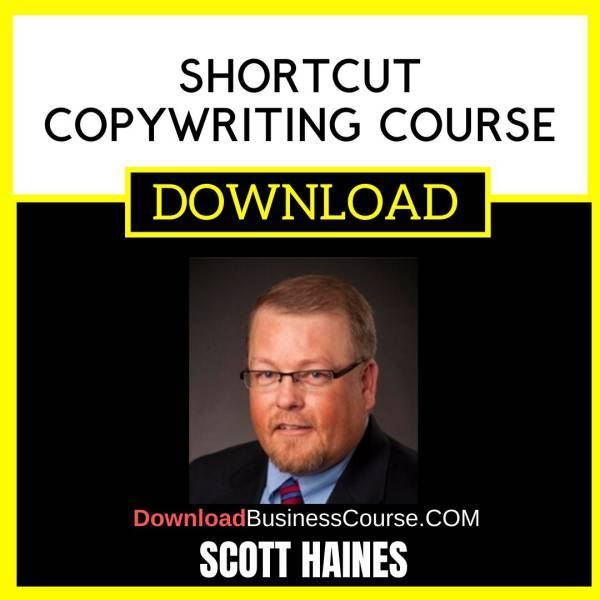 Scott Haines Shortcut Copywriting Course FREE DOWNLOAD