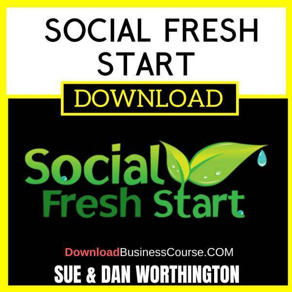Sue And Dan Worthington Social Fresh Start FREE DOWNLOAD