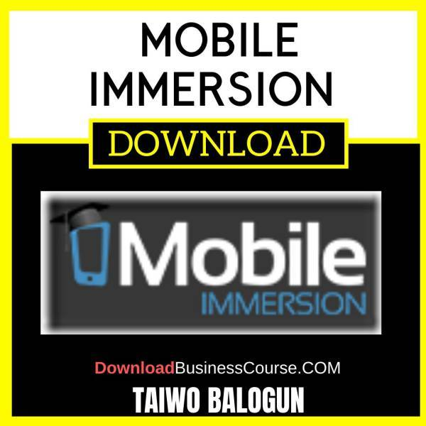 Taiwo Balogun Mobile Immersion FREE DOWNLOAD