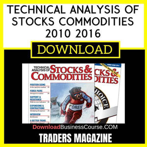Traders Magazine Technical Analysis Of Stocks Commodities 2010 2016 FREE DOWNLOAD