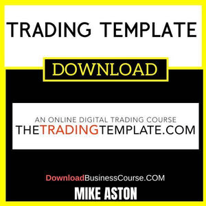 Trading Template Mike Aston FREE DOWNLOAD