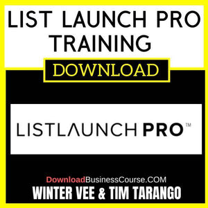 Winter Vee Tim Tarango List Launch Pro Training Program FREE DOWNLOAD