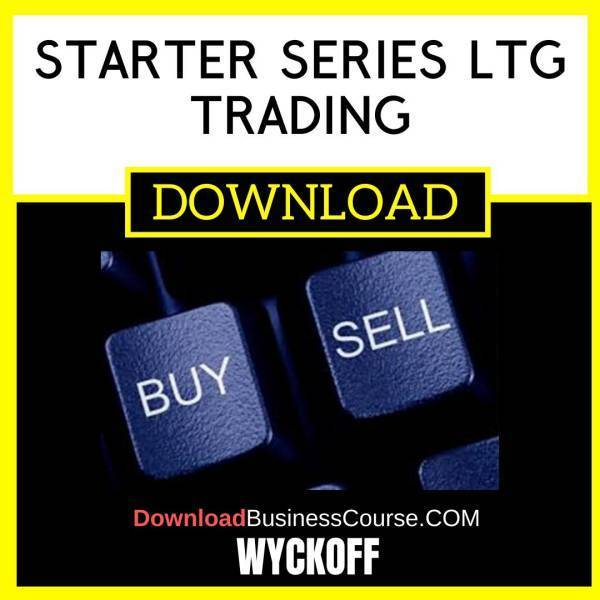 Wyckoff Starter Series Ltg Trading FREE DOWNLOAD
