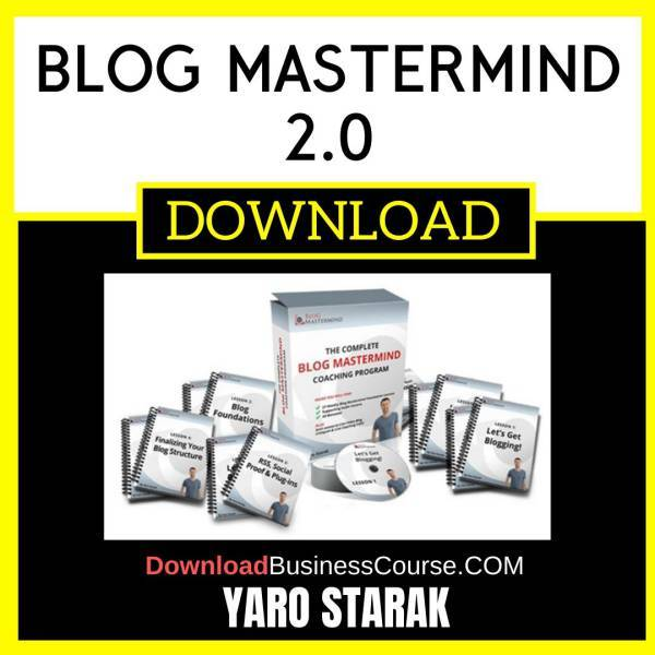 Yaro Starak Blog Mastermind 2.0 FREE DOWNLOAD