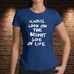 CAMISETA LA VIDA DE BRIAN. ALWAYS LOOK...