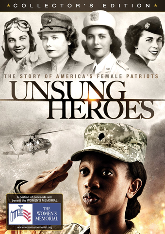 """Unsung Heroes: The Story of America's Female Patriots"""