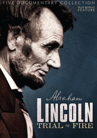 """Lincoln: Trial By Fire"" 3-DVD Documentary Collection"